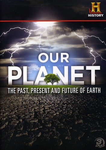 Our Planet: Past Present & Future of Earth