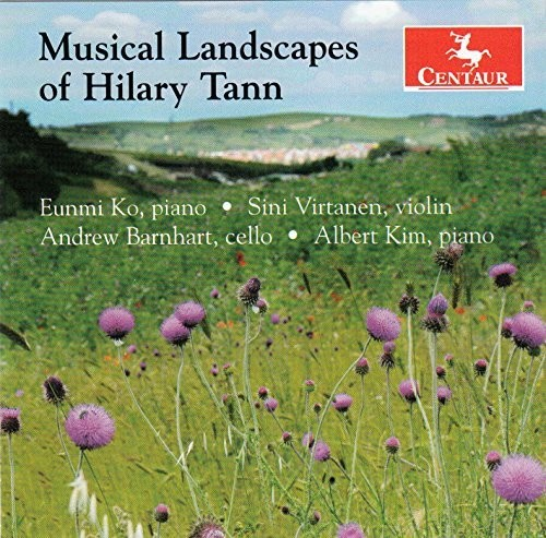 Musical Landscapes of Hilary Tann
