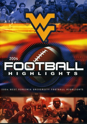 West Virginia 2004 Season Football Highlights