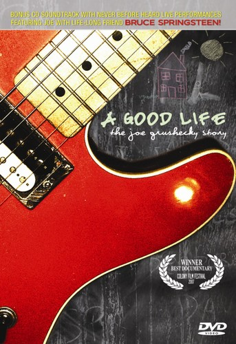 Good Life: Joe Grushecky Story