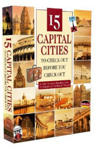 15 Capital Cities to Check Out Before You Check