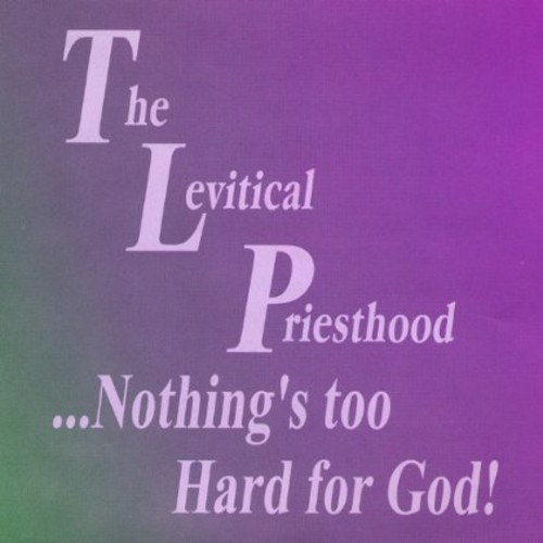 Nothings Too Hard for God