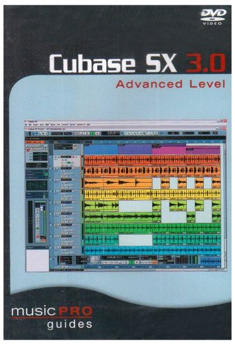 Musicpro Guides: Cubase SX 3.0 Advanced Level