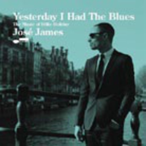 Yesterday I Had the Blues: Music of Billie Holiday