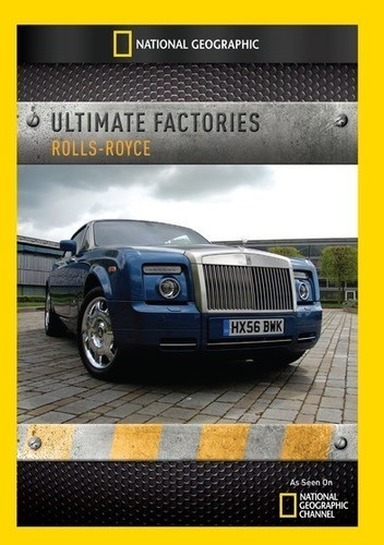 Ultimate Factories: Rolls-Royce