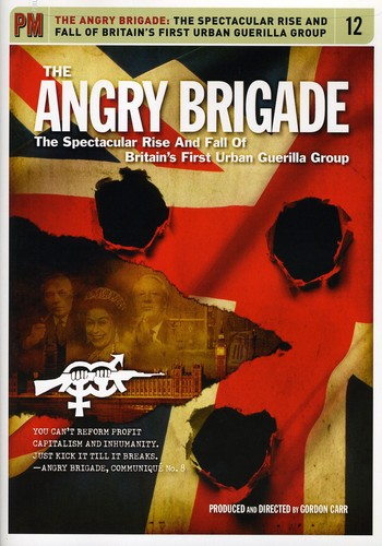 Angry Brigade: Spectacular Rise & Fall of Britian