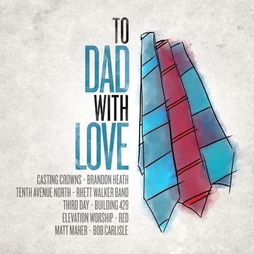 To Dad with Love /  Various