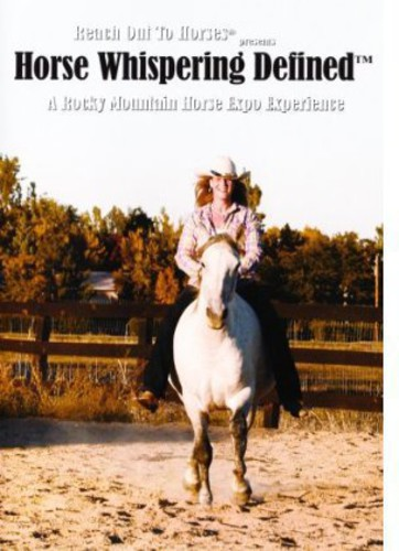 Reach Out to Horses: Horse Whispering Defined