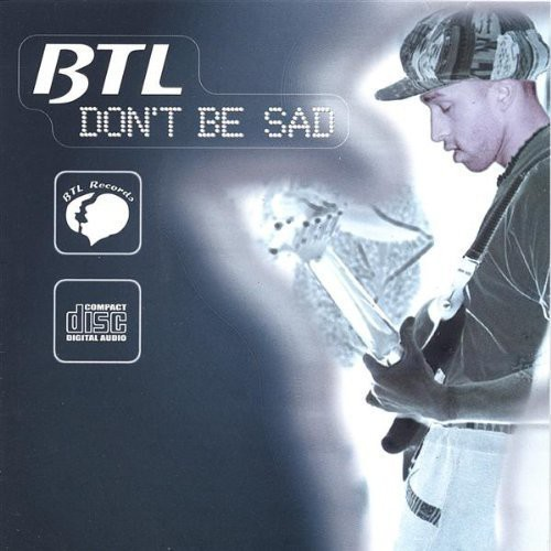 Dont Be Sad