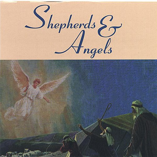 Shepherds & Angels
