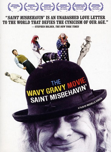 Wavy Gravy Movie: Saint Misbehavin
