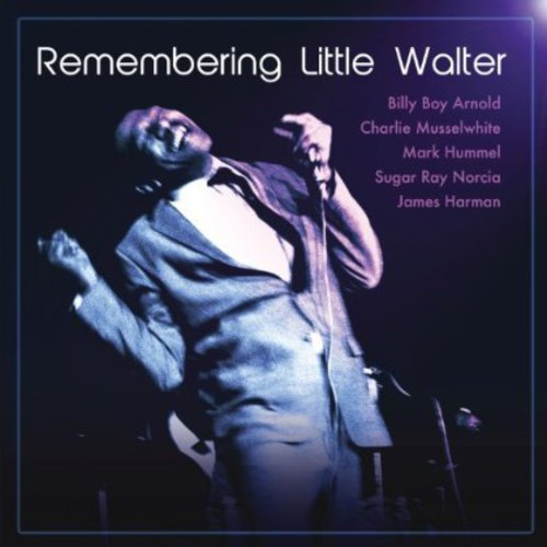 Remembering Little Walter /  Various