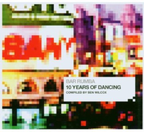 Bar Rumba Ten Years of Dancing /  Various