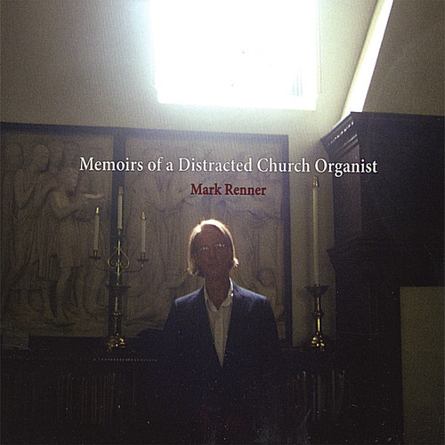 Memoirs of a Distracted Church Organist