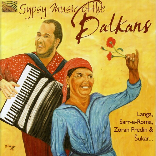Gypsy Music of the Balkans /  Various
