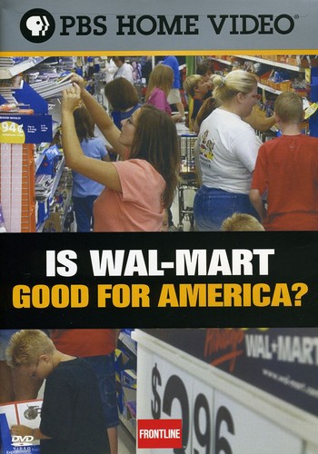 Is Wal-Mart Good for America