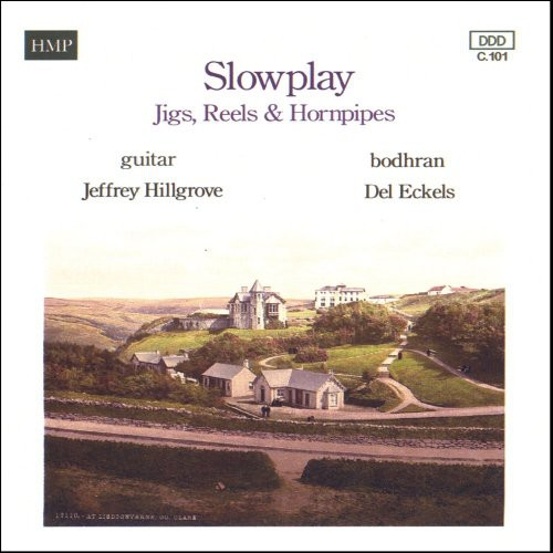 Slowplay Jigs Reels & Hornpipes