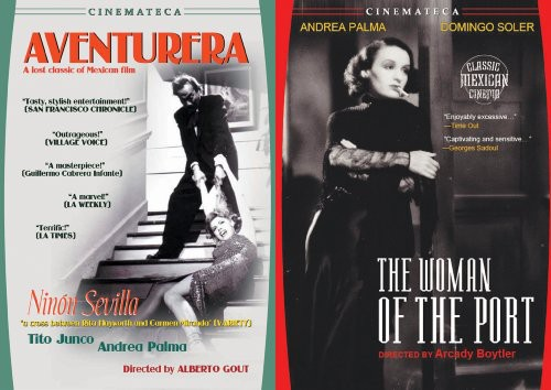 Mexican Melodrama: Aventurera & Woman of the Port