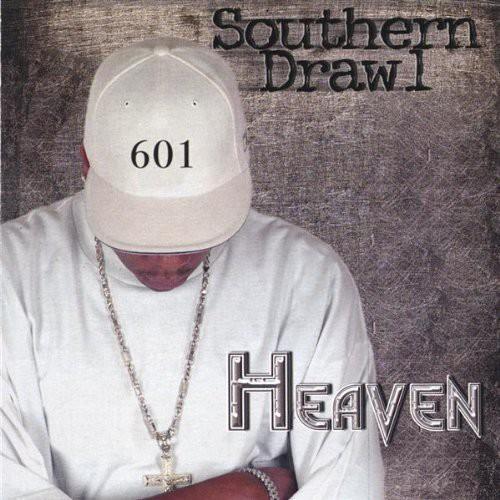 Heaven : Southern Drawl