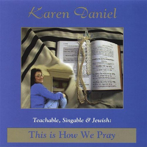 Teachable Singable & Jewish: This Is How We Pray