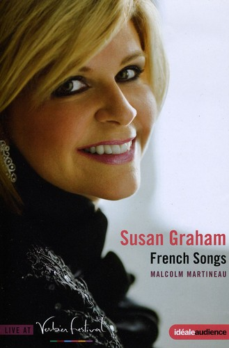 Verbier Festival 2009 Susan Graham: French Songs