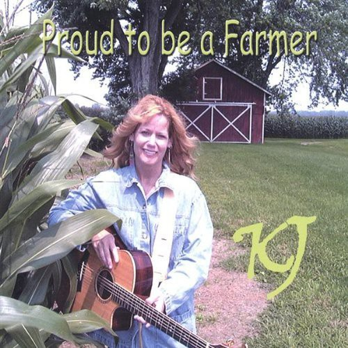 Proud to Be a Farmer Full 10-Song Version