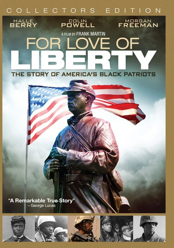 For Love of Liberty: Story of America's Black Patriots