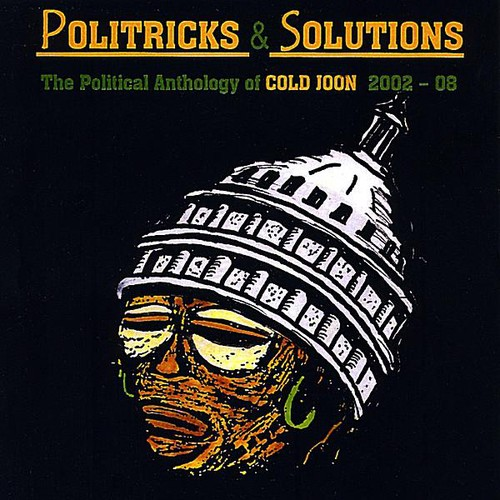 Politricks & Solutions: The Political Anthology of