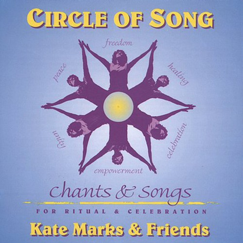 Circle of Song-Chants & Songs for Ritual &
