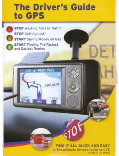 Driver's Guide to GPS