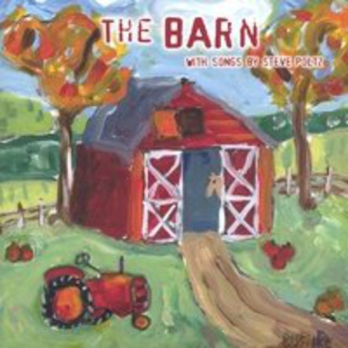 Barn with Songs By Steve Poltz