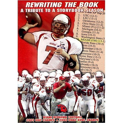 Miami Ohio: Rewriting the Book: 2003 Highlights