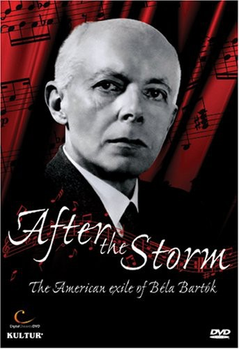 After the Storm: American Exile of Bela Bartok