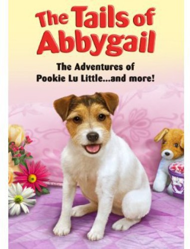 Tails of Abbygail: Adventures of Pookie Lu Little
