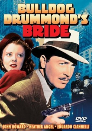 Bulldog Drummond's Bride