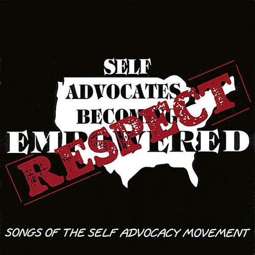 Respect: Songs of the Self-Advocacy Movement