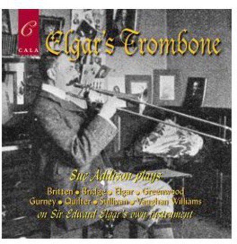 Elgar's Trombone Played By Sue Addison