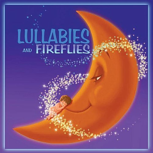 Lullabies & Fireflies