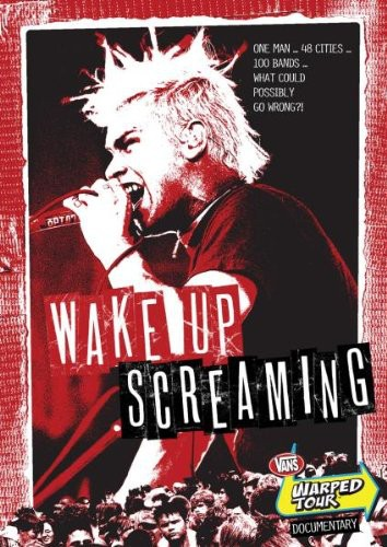 Wake Up Screaming: A Van's Warped Tour Documentary