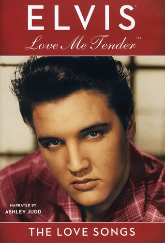 Love Me Tender: The Love Songs Elvis Presley