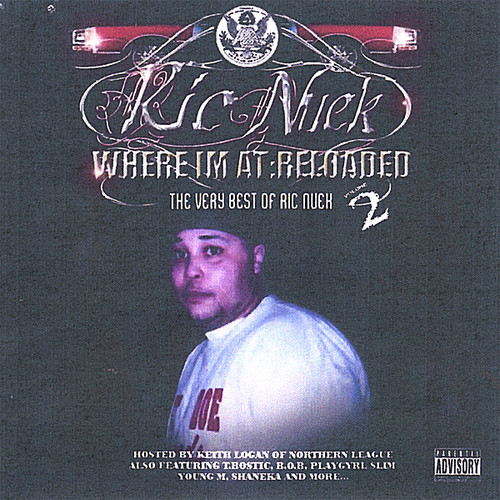 Where I'm at Reloaded: The Best of Ric Nuek 2