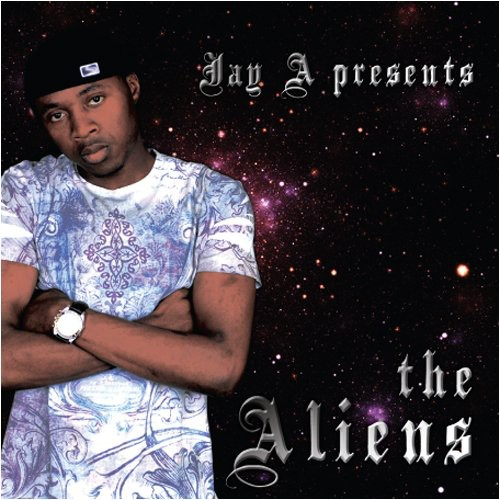 Jay a Presents the Aliens