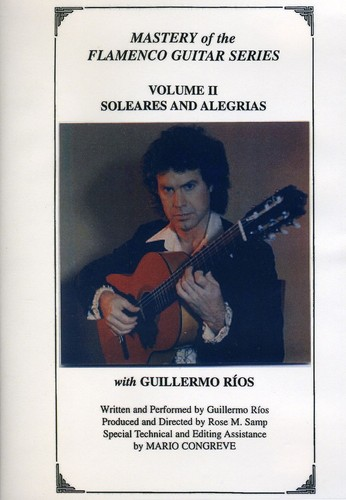 Mastery of the Flamenco Guitar Series 2 Soleares