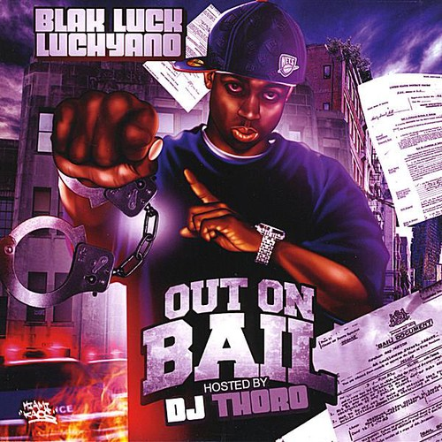 Out on Bail Hosted By DJ Thoro