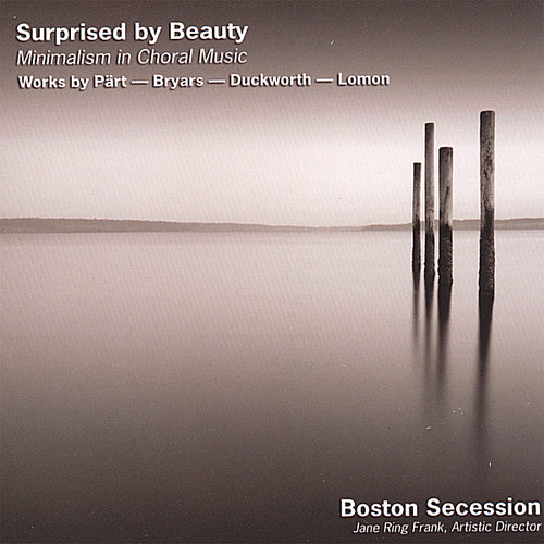 Surprised By Beauty: Minimalism in Choral Music