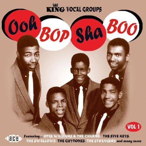 Ooh Bop Sha Boo: King Vocal Groups /  Various [Import]