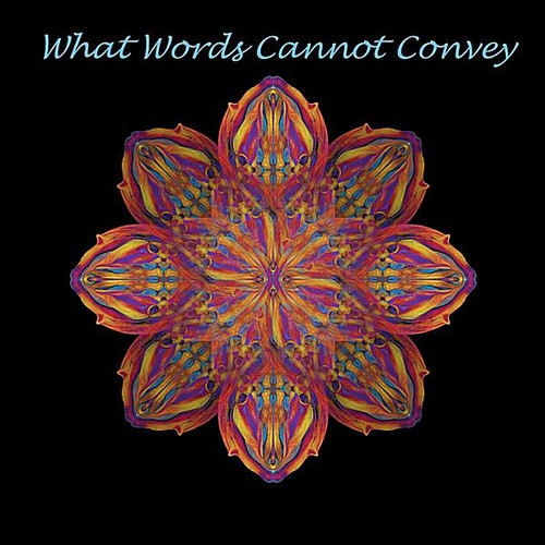 What Words Cannot Convey