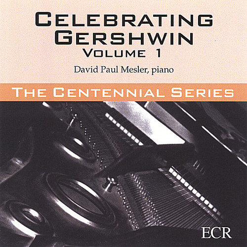 Celebrating Gershwin 1