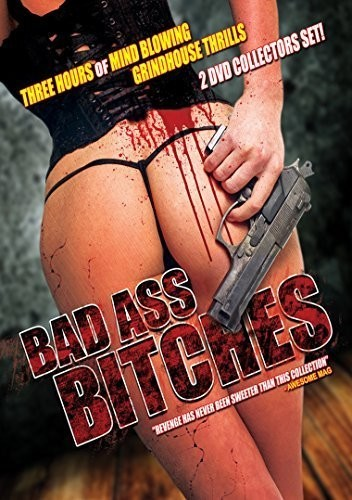 Bad Ass Bitches