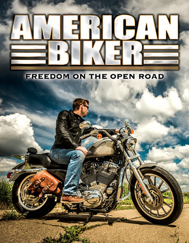 American Biker: Freedom on the Open Road